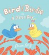 Bird and Birdie - Ethan Long