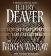 The Broken Window: A Lincoln Rhyme Novel - Dennis Boutsikaris, Jeffery Deaver