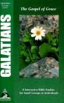 Galatians: The Gospel of Grace - Phillip D. Jensen, Kel Richards
