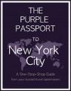 The Purple Passport to New York City - Jennifer Garcia-Alonso, Rachel Levin, Emily Brands