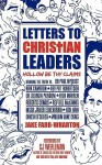 Letters to Christian Leaders - Hollow Be Thy Claims - Jake Farr-Wharton, C.J. Werleman