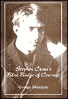 Stephen Crane's Blue Badge of Courage - George E. Monteiro