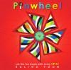 Pinwheel - Salina Yoon