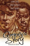 Gregory's Story - Roger Kean