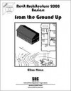Revit Architecture 2008 Basics: From the Ground Up - Elise Moss