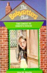 The Ghost at Dawn's House (The Babysitters Club, #9) - Ann M. Martin
