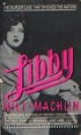 Libby - Milt Machlin