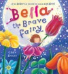 Bella the Brave Fairy - Claire Henley