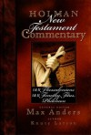 Holman New Testament Commentary - 1 & 2 Thessalonians, 1 & 2 Timothy, Titus, Philemon: 9 - Max E. Anders, Knute Larson