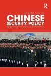 Chinese Security Policy: Structure, Power and Politics - Robert Ross