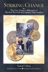 Striking Change: The Great Artistic Collaboration of Theodore Roosevelt and Augustus Saint-Gaudens - Michael Moran