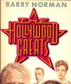 The Hollywood Greats - Barry Norman