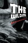 The Wilding - Benjamin Percy
