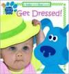 Get Dressed! - Lauryn Silverhardt