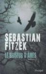 Le briseur d'âmes - Sebastian Fitzek