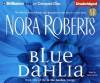 Blue Dahlia (In The Garden) - Nora Roberts