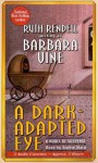 A Dark-Adapted Eye - Barbara Vine, Ruth Rendell, Sophie Ward