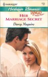 Her Marriage Secret - Darcy Maguire