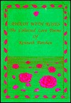Awash with Roses: The Collected Love Poems of Kenneth Patchen - Kenneth Patchen