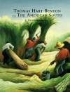 Thomas Hart Benton and the American South - J. Richard Gruber