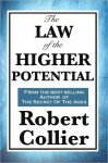 THE LAW OF HIGHER POTENTIAL - Robert Collier