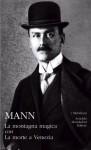 La montagna magica con La morte a Venezia - Thomas Mann, Renata Colorni, Emilio Castellani