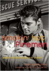 Smokin' Hot Firemen: Erotic Romance Stories for Women - Delilah Devlin, Jo Davis