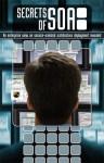 Secrets of Soa: An Enterprise View on Service-Oriented Architecture Deployment Revealed - Larstan Publishing, Eric Knorr, Steve Fox