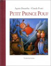 Petit Prince Pouf - Claude Ponti