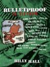 Bulletproof: In Vietnam - Billy Hall