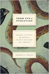 From Eve to Evolution: Darwin, Science, and Women's Rights in Gilded Age America - Kimberly A. Hamlin