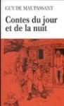 Contes du jour et de la nuit C - Maupassant de guy, Maupassant Guy De