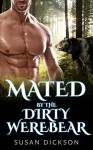 Romance: Mated By The Dirty Werebear - Susan Duncan