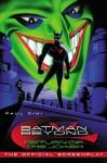 Batman Beyond: Return of The Joker, The Official Screenplay - Paul Dini, Bruce Timm