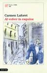 Al Volver La Esquina - Carmen Laforet