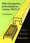 Mikrokomputery jednoukładowe rodziny MCS-51 - Andrzej Rydzewski