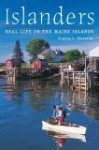 Islanders: Real Life on the Maine Islands - Virginia Thorndike