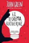 El teorema Katherine - John Green, Noemí Sobregués Arias