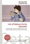 List of Bokura Ga Ita Episodes - Lambert M. Surhone, Mariam T. Tennoe, Susan F. Henssonow