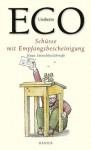 Schüsse mit Empfangsbescheinigung. Neue Streichholzbriefe - Umberto Eco, Burkhart Kroeber