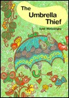 The Umbrella Thief - Sybil Wettasinghe, Cathy Hirano
