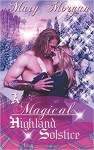 A Magical Highland Solstice (A Tale from the Order of the Dragon Knights) - Mary Morgan
