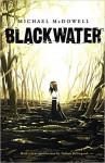 Blackwater: The Complete Saga - Michael McDowell, Nathan Ballingrud