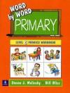 Word Word Prim Phon PIC DIC 3-4 Wbk - Bill Bliss, Steven J. Molinsky