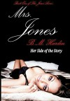 Mrs. Jones (The Jones Series Book 1) - B.M. Hardin