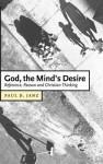 God, the Mind's Desire: Reference, Reason and Christian Thinking - Paul D. Janz, Colin E. Gunton, Daniel W. Hardy
