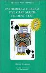 Intermediate Bridge Five Card Major Student Text - Shirley Silverman