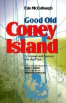 Good Old Coney Island: A Sentimental Journey into the Past - Edo McCullough, Michael P. Onorato, Brian J. Cudahy