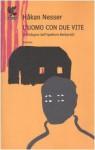 L'uomo con due vite - Håkan Nesser, Carmen Giorgetti Cima