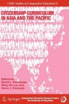 Citizenship Curriculum in Asia and the Pacific - David L. Grossman, Wing on Lee, Kerry J. Kennedy